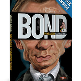 JAMES BOND : 50 Years in Caricatures – Villains, Girls & Agents